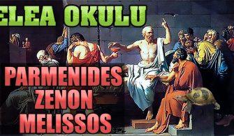 Elea Okulu Felsefesi (Parmenides-Zenon-Melissos)